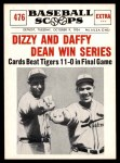 1961 Nu-Card Scoops #476   -   Dizzy Dean / Daffy Dean Dizzy And Daffy Win Series Front Thumbnail