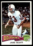 1975 Topps #291  Jake Scott  Front Thumbnail
