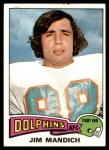 1975 Topps #48  Jim Mandich  Front Thumbnail