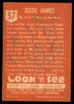 1952 Topps Look 'N See #57  Jesse James  Back Thumbnail