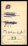 1965 Topps Embossed #23   Bill Mazeroski   Back Thumbnail