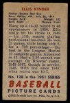 1951 Bowman #128  Ellis Kinder  Back Thumbnail