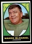 1967 Topps #82  Wahoo McDaniel  Front Thumbnail