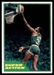 1981 Topps #107 E  -  Cedric Maxwell Super Action Front Thumbnail