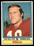 1974 Topps #19 ONE Ken Willard  Front Thumbnail