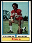 1974 Topps #46 ONE Gene Washington   Front Thumbnail