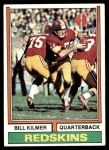 1974 Topps #58 ONE Billy Kilmer  Front Thumbnail