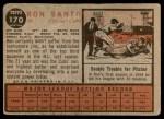 1962 Topps #170 NRM Ron Santo  Back Thumbnail