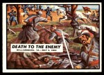 1962 Topps Civil War News #18   Death to the Enemy Front Thumbnail