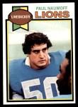 1979 Topps #447  Paul Naumoff  Front Thumbnail