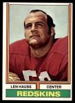 1974 Topps #182  Len Hauss  Front Thumbnail