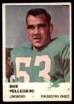 1961 Fleer #57  Bob Pellegrini  Front Thumbnail