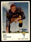 1961 Fleer #216  Bob Mischak  Front Thumbnail