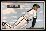1951 Bowman #314  Johnny Sain  Front Thumbnail
