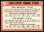1969 Topps #284   -  Jerry Robertson / Mike Wegener Expos Rookies Back Thumbnail