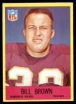 1967 Philadelphia #99  Bill Brown  Front Thumbnail