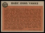 1962 Topps #136 NRM  -  Babe Ruth Babe Joins Yanks Back Thumbnail