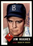 1953 Topps Archives #216  Jim Hughes  Front Thumbnail