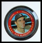 1971 Topps Coins #10  Dick McAuliffe  Front Thumbnail