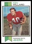 1973 Topps #387  Ken Willard  Front Thumbnail