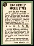 1967 Topps #472   -  John Gelner / George Spriggs Pirates Rookies Back Thumbnail