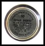 1964 Topps Coins #90   Denis Menke   Back Thumbnail