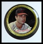 1964 Topps Coins #70   Milt Pappas   Front Thumbnail