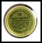 1964 Topps Coins #70   Milt Pappas   Back Thumbnail