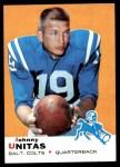 1969 Topps #25  Johnny Unitas  Front Thumbnail