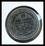 1964 Topps Coins #77  Bob Friend  Back Thumbnail