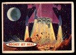 1957 Topps Space Cards #32   Rocket Jet Heat  Front Thumbnail
