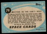 1957 Topps Space Cards #79   Melting in the Sun's Heat Back Thumbnail