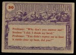 1959 Topps / Bubbles Inc You'll Die Laughing #30   Doc I have terrible nightmares Back Thumbnail