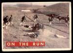 1956 Topps Davy Crockett #61 GRN  On the Run  Front Thumbnail
