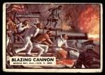 1962 Topps Civil War News #76   Blazing Cannon Front Thumbnail