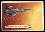 1957 Topps Space Cards #79   Melting in the Sun's Heat Front Thumbnail