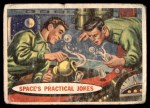 1957 Topps Space Cards #22   Space's Practical Jokes  Front Thumbnail