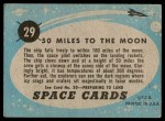 1957 Topps Space Cards #29   50 Miles to the Moon  Back Thumbnail