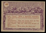 1959 Topps / Bubbles Inc You'll Die Laughing #47   And wait till you see Back Thumbnail