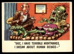 1959 Topps / Bubbles Inc You'll Die Laughing #30   Doc I have terrible nightmares Front Thumbnail