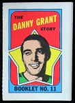 1971 Topps O-Pee-Chee Booklets #11  Danny Grant  Front Thumbnail