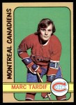 1972 O-Pee-Chee #11  Marc Tardif  Front Thumbnail