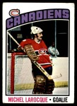 1976 Topps #79  Michel Larocque  Front Thumbnail