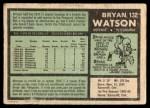 1971 O-Pee-Chee #132  Bryan Watson  Back Thumbnail