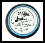 1963 Salada Metal Coins #33  Jim Bunning  Back Thumbnail