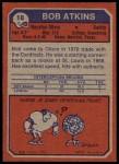 1973 Topps #18  Bob Atkins  Back Thumbnail