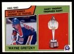 1983 O-Pee-Chees #203   -  Wayne Gretzky Hart Trophy Front Thumbnail