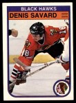 1982 O-Pee-Chee #73  Denis Savard  Front Thumbnail