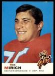 1969 Topps #49  Rex Mirich  Front Thumbnail