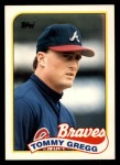 1989 Topps Traded #39 T Tommy Gregg  Front Thumbnail